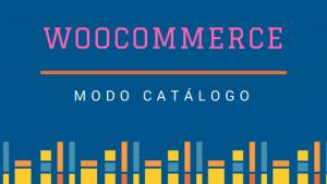 woocommerce modo catalogo