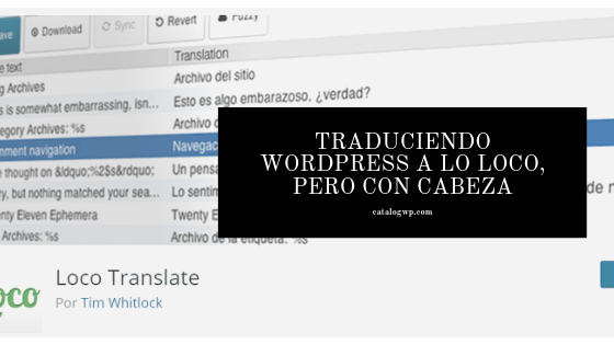 Traduciendo Wordpress a lo loco