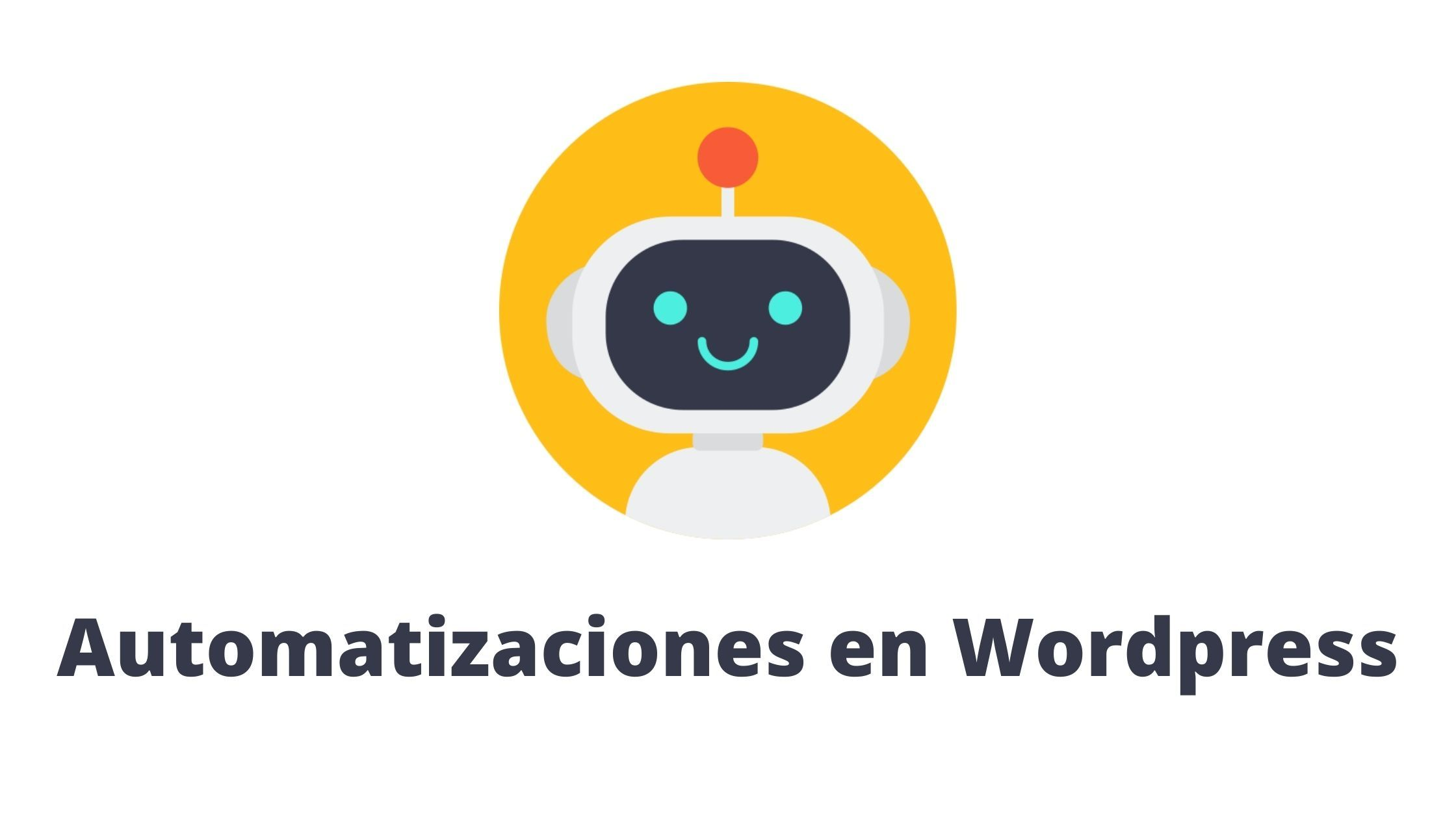 Automatización en WordPress